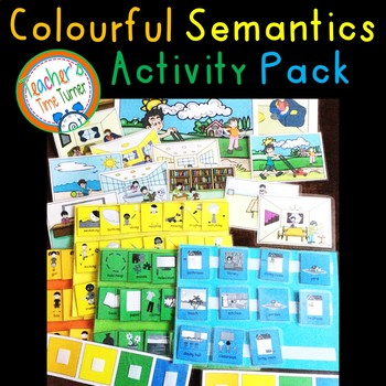 Colourful Colorful Semantics Activity Pack By Teachers Time Turner