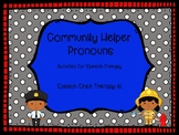 Community Helpers Pronoun Packet for Speech Therapy