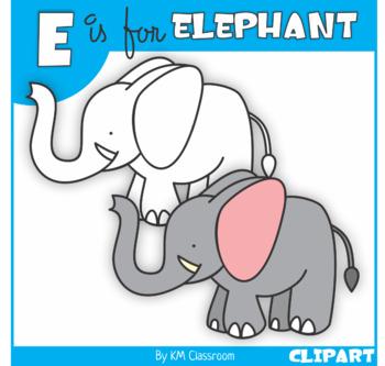 E Is For Elephant Clip Art By Km Classroom Teachers Pay Teachers
