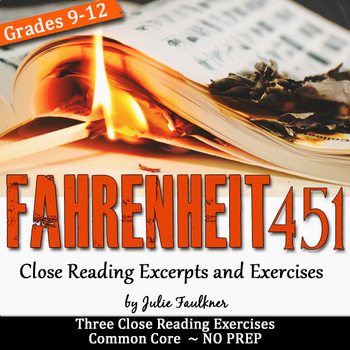 Fahrenheit 451 Close Reading Exercises, Three Lessons to Supplement Your Unit
