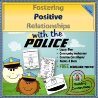 Community Helpers - Fostering Positive Relationships with POLICE