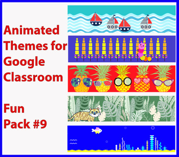 Google Classroom Animated Headers (Fun Pack #9)