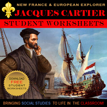 Jacques Cartier   European Exploration   First Nations   Worksheets     Jacques Cartier   European Exploration   First Nations   Worksheets   Quiz