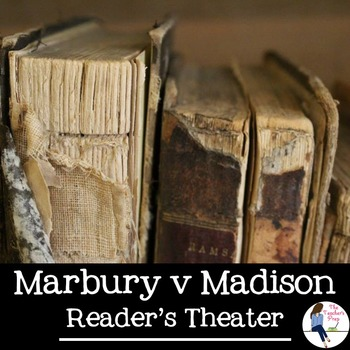 Marbury v Madison Reader's Theater by The Teacher's Prep | TpT