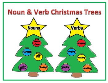 Noun Amp Verb Christmas Trees By Suzanne G Teachers Pay Teachers
