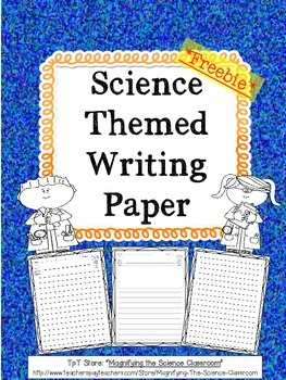 Science Themed Writing Paper By Magnifying The Science