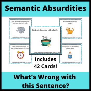 Semantic Absurdities Task Cards For Reasoning What S