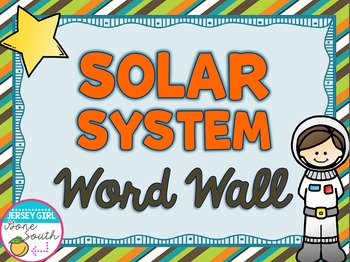 Solar System Vocabulary Word Wall by Jersey Girl Gone ...