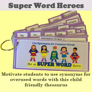 Super Word Heroes Synonyms For Overused Words By