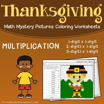 Thanksgiving Multiplication Worksheets  Math Mystery Pictures     Thanksgiving Multiplication Worksheets  Math Mystery Pictures Coloring  Sheets