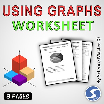 Using Graphs Worksheet By Science Master