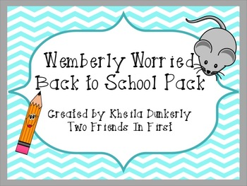 Wemberly Worried Back To School Pack By Kheila Dunkerly