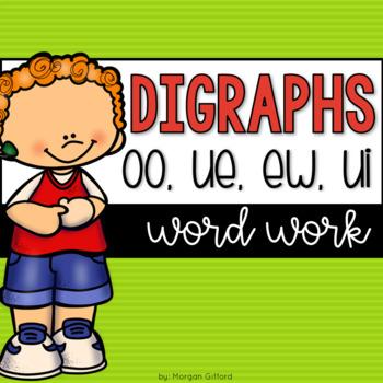 Word Work Vowel Digraphs Oo Ue Ew And Ui