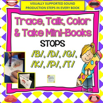 STOPS: Trace, Color, Talk and Take Books: /B/, /P/, /G/, /