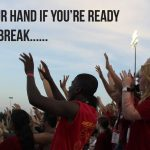 Raise your hand if you're ready for fall break, students all raising hands