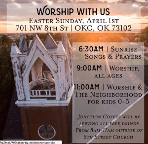 Midtown Church Worship Schedule for Easter: 6:30 am Sunrise service, 9:00 am Worship, 11:00 am Worship