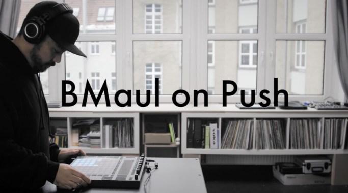 BMaul Push 2 Performance