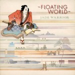 Jade Warrior Floating World