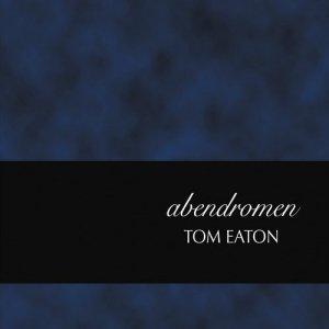 Tom Eaton Abendromen cover
