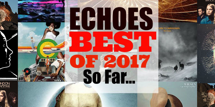 Best of Echoes 2017-so far