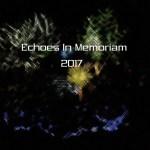 Echoes in Memoriam 2017