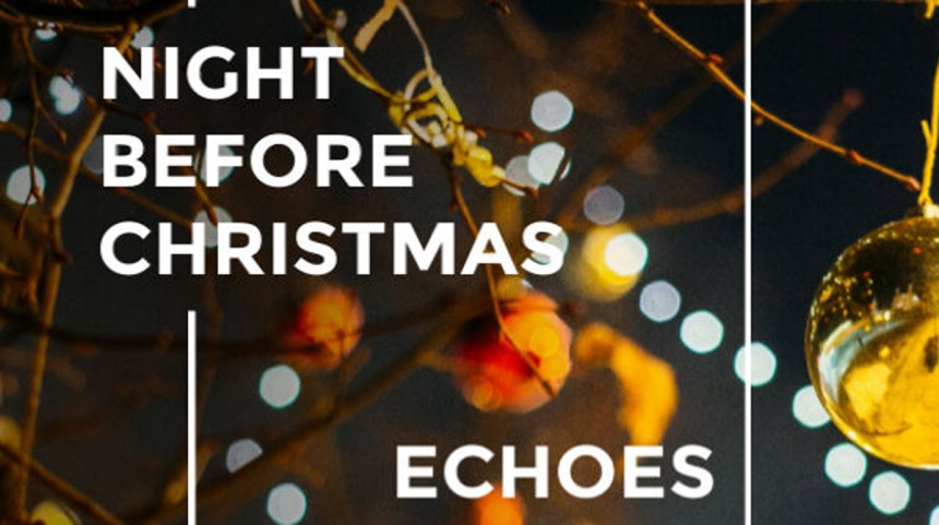 Echoes Night Before Christmas