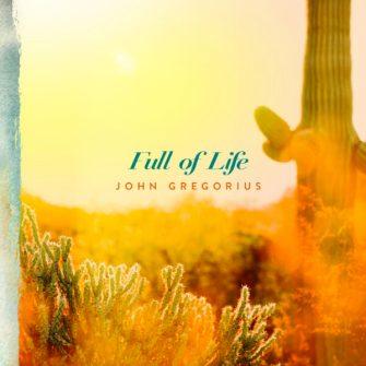 John Gregorius Full of Life cover