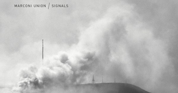 Marconi Union - Signals