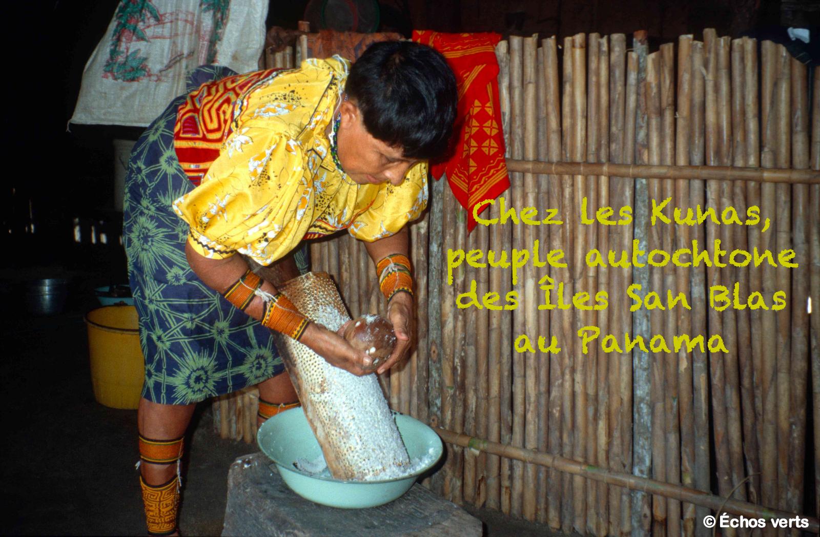 Kunas- Panama- échos verts