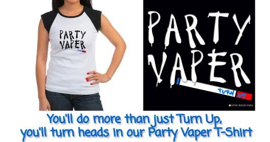 Party Vaper Tshirt from Vaper Design Studio