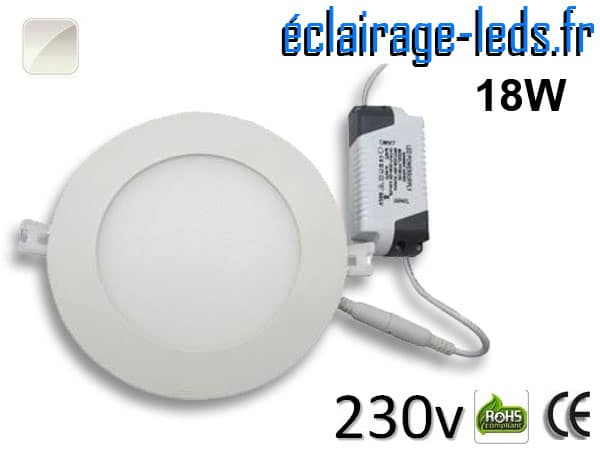 Spot LED 18W ultra plat SMD2835 blanc naturel 230v