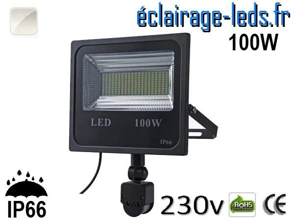 Projecteur LED extérieur 100w IP66 détecteur de présence Blanc naturel 230v
