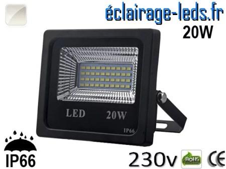 Projecteur LED extérieur 20w IP66 Blanc naturel 230V