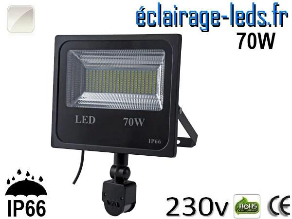 Projecteur LED extérieur 70w IP66 détecteur de présence Blanc naturel 230v