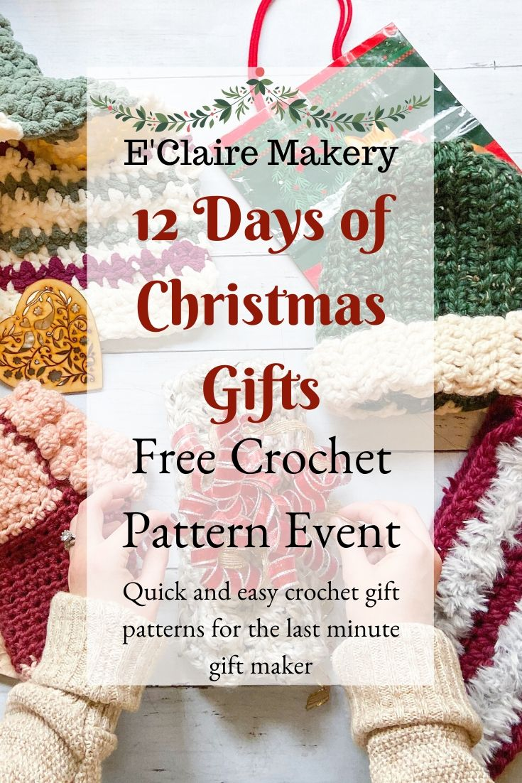 12 Days Of Crochet Christmas Gifts E Claire Makery