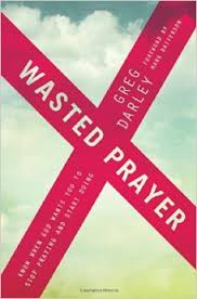 Wasted Prayer
