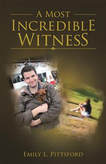 A Most Incredible Witness