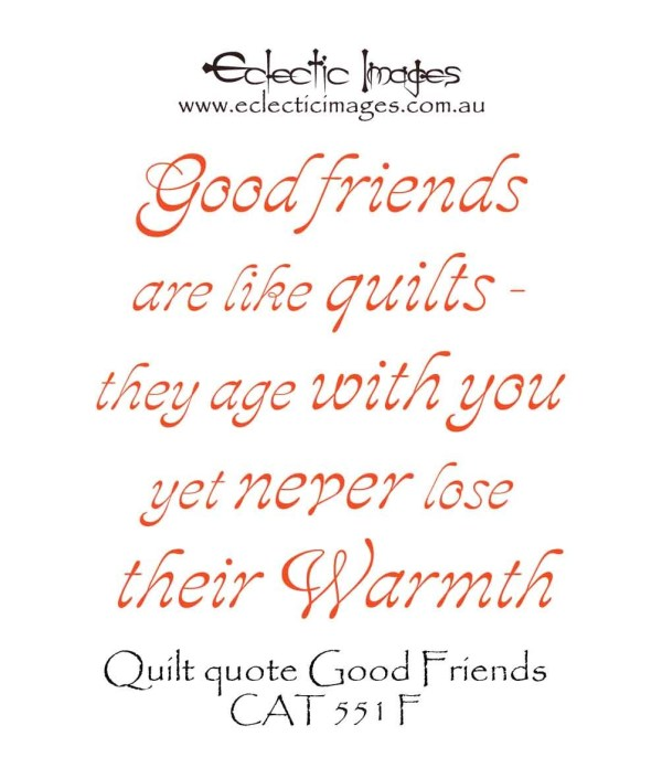 Quilt quote Good Friends