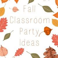 Fall Classroom Party Ideas