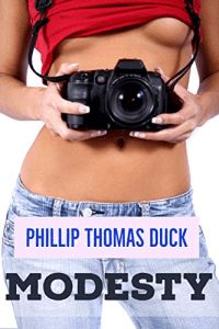 Modesty (Excuse Me, Miss Series #2) by Phillip Thomas Duck