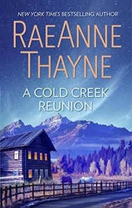 A Cold Creek Reunion (The Cowboys at Cold Creek, #10) by RaeAnne Thayne