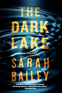 The Dark Lake (Gemma Woodstock Book 1) by Sarah Bailey