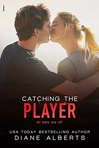 Catching the Player (A Hamilton Family Series Book 3) by Diane Alberts