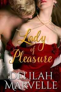 Lady of Pleasure (School of Gallantry #3) by Delilah Marvelle