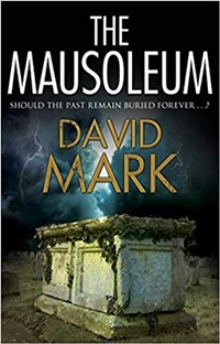 The Mausoleum by David Mark