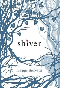 Shiver (The Wolves of Mercy Falls #1) by Maggie Stiefvater