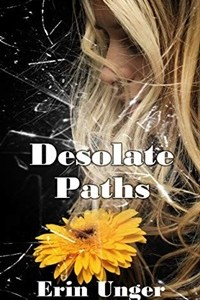 Desolate Paths by Erin Unger