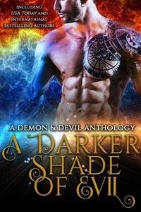 The Darker Shade of Evil