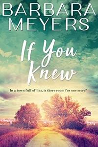 If You Knew (Red Bud, Iowa Book 1) by Barbara Meyers
