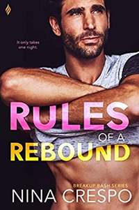 Rules of a Rebound (Breakup Bash Book 2) by Nina Crespo